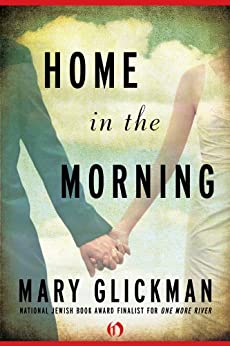 Home in the Morning by [Glickman, Mary]