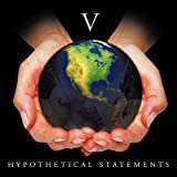 Hypothetical Statements, V, 1456745794