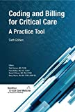 Coding and Billing for Critical Care : A Practice Tool, Society of Critical Care Medicine, 162075018X