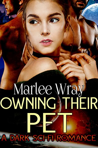 Owning Their Pet: A Dark Sci-Fi Romance (Owned and Shared Book - Kitten Lokis