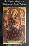 img - for The Virgin Mary in the writings of Maria Valtorta book / textbook / text book