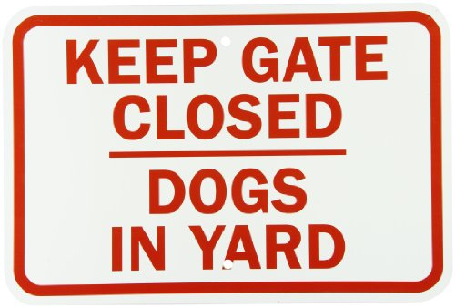 smartsign-aluminum-sign-legend-keep-gate-closed-dogs-in-yard-12-high-x-18-wide-red-on-white