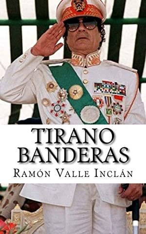 Tirano Banderas (Spanish Edition) (Del Valle)