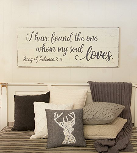 Bedroom wall decor wood sign Song of Solomon 34 I have found the one whom my soul loves 24 x 9.2 ()