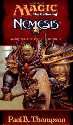 Nemesis (Magic the Gathering: Masquerade Cycle, Bk. II)