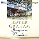 Strangers in Paradise Audiobook by Heather Graham Narrated by Erin Yuen