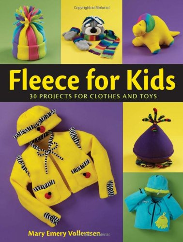 Fleece For Kids  Easy To Sew Clothes   Toys