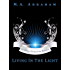 Living in the Light (Elven Chronicles series)