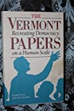The Vermont Papers 9780930031190