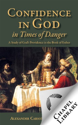 Confidence in God in Times of Danger