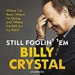 Still Foolin' Em | Billy Crystal