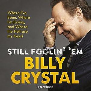 Still Foolin' Em Audiobook