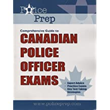 PolicePrep Comprehensive Guide to Canadian Police Officer Exams