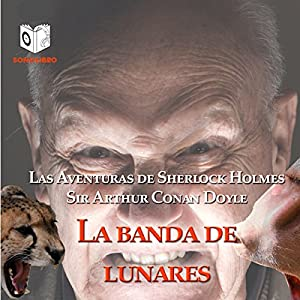 La Banda de Lunares [The Speckled Band] Hörbuch