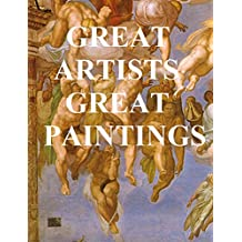 GREAT ARTISTS, GREAT PAINTINGS (ILLUSTRATED): CORREGGIO, LANDSEER, MICHELANGELO, MILLET, RAPHAEL, REMBRANDT, REYNOLDS, TITIAN, VAN DYKE