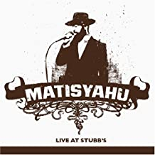 Live at Stubb's by Matisyahu (2005-04-19)