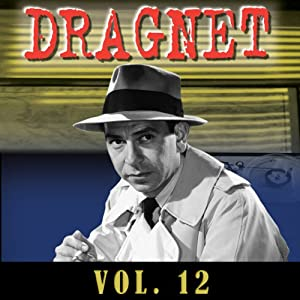 Dragnet Vol. 12 Radio/TV Program