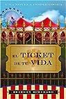 El Ticket de Tu Vida: Una Novela Inspiridora par Brendon