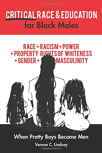 Search : Critical Race and Education for Black Males: When Pretty Boys Become Men