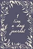 1 Line A Day Journal: 5 Years Of Memories, Blank Date No Month, 6 x 9, 365 Lined Pages