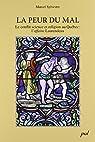 La Peur du Mal, Conflit Entre Science et Religion Cas Laurendeau par Marcel