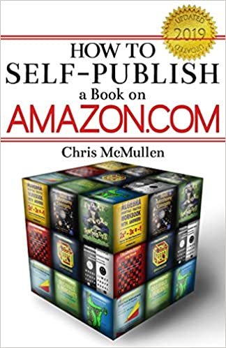 How to Self-Publish a Book on Amazon com: Writing, Editing
