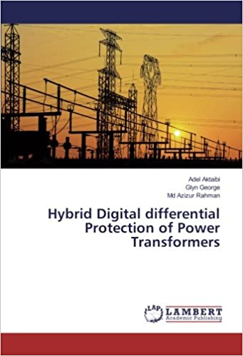 Book Hybrid Digital differential Protection of Power Transformers