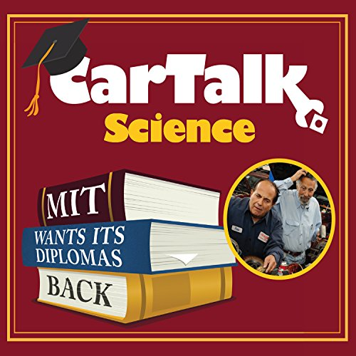 Car Talk Science: MIT Wants Its Diplomas Back