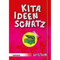 Kitaideenschatz 2017/2018: Spiele, Lieder und Aktionen