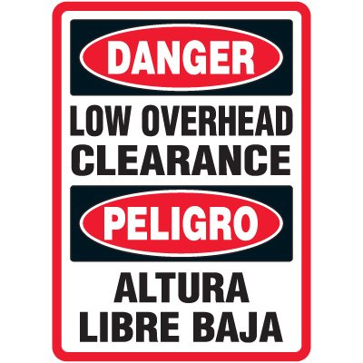 Adhesive Vinyl Bilingual Danger Low Overhead Clearance Sign - 14