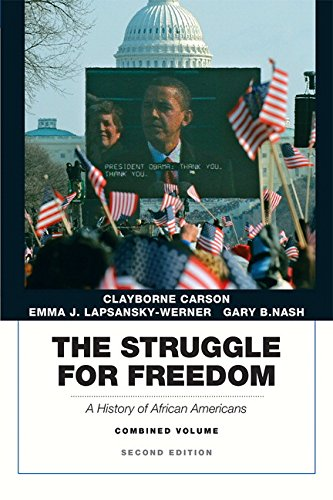 The Struggle for Freedom: A History of African Americans, Concise Edition, Combined Volume (Penguin Academic Series) (2nd Edition) by Pearson