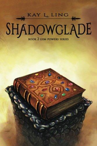Download Shadowglade (Gem Powers Series) (Volume 2) pdf