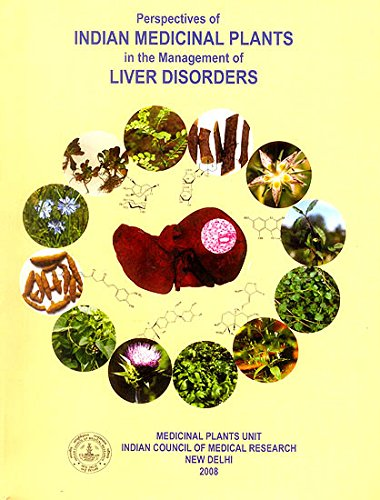 Download Perspectives of Indian Medicinal Plants in the Management of Liver Disorders PDF