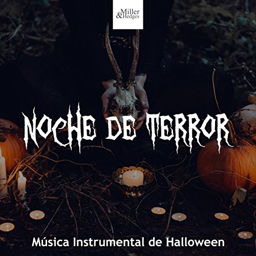 Noche de Terror - Música Instrumental y Canciones de Miedo para Niños para Celebrar Halloween]()