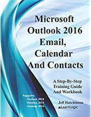 Microsoft Outlook - Email, Calendar And Contacts: Supports Outlook 2010, 2013, and 2016