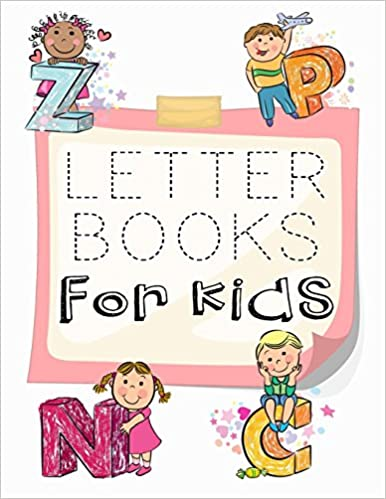 Letter Books For Kids: Letter Tracing Practice Book For