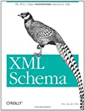 XML Schema: The W3C's Object-Oriented Descriptions for XML, Eric van der Vlist, 0596002521