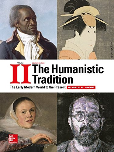 1259351688 - The Humanistic Tradition Volume 2: The Early Modern World to the Present