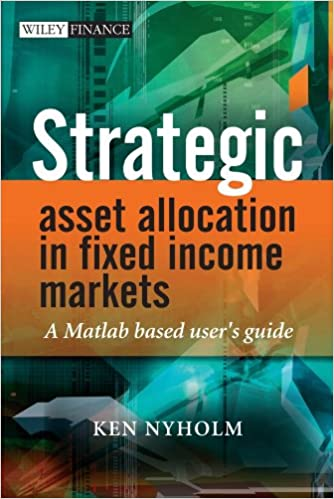 Strategic Asset Allocation in Fixed Income Markets: A Matlab