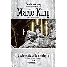 Marie King: De l'autre côté de la montagne (French Edition)