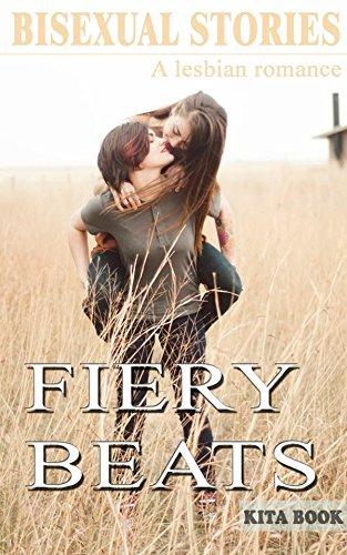 Bisexual stories: Fiery beats (Lesbian romance)