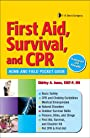 First Aid, Survival, and CPR Home and Field Pocket Guide
