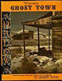 img - for Western Ghost Town Shadows book / textbook / text book
