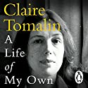 A Life of My Own Audiobook by Claire Tomalin Narrated by Dame Penelope Wilton