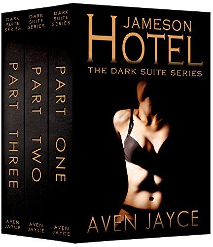 Jameson Hotel: Parts 1-3 (The Dark Suite Series) (A Dark Crime (Dark Suite)