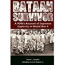 Bataan Survivor: A POW's Account of Japanese Captivity in World War II (The American Military Experiences)