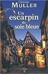 Un escarpin de soie bleue  par Müller