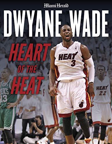 Pdf Travel Dwyane Wade: Heart of the Heat