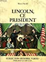 Lincoln, ce president par Nicolaï