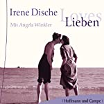 Lieben | Irene Dische